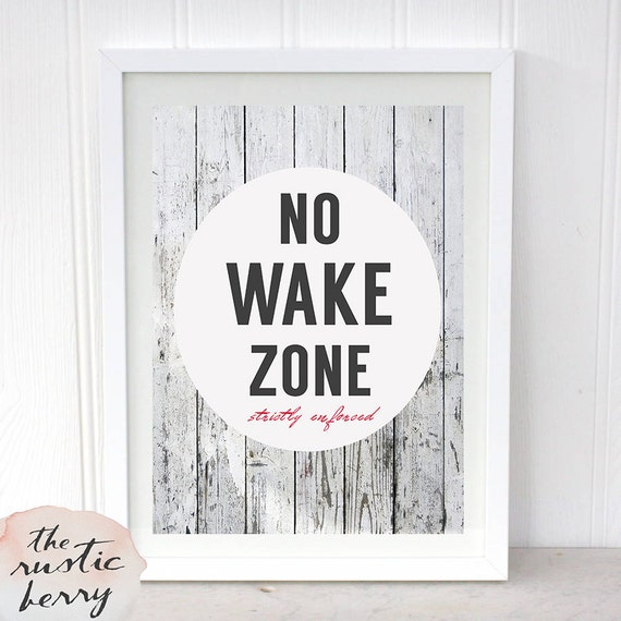 Printable no wake zone strictly enforced wall by for Home decor zone