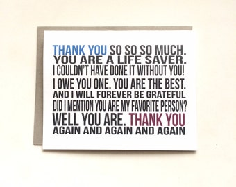 Thank You So Much Card- You are a Life Saver Card- I Owe You One Card- Cute Thank You Card- Greeting Card