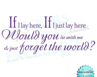 Snow Patrol Chasing Cars Lyrics If I Lay Here Would You Lie with Me - Vinyl Wall Art Wall Decal Sticker Wall Decor Bedroom Art Gift