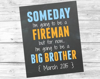 Printable Pregnancy Announcement - Someday I'm going to be - Digital Download - Photo Prop - Big Brother