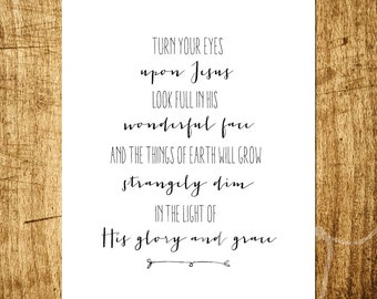 "Turn Your Eyes Upon Jesus - Hymn Art - 8x10"" Digital Design - Customizable - Instant Download Printable Art"
