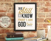 "Bible Verse Art Scripture Typography print Bible ""Be still and know that I am God..."" Psalm 46:10"