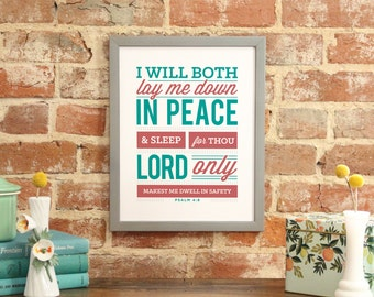 """Bible Verse Art Scripture Typography print Bible """"""""I will both lay me down in peace and sleep, for thou Lord makest me dwell..."""" Psalm 4:8"""