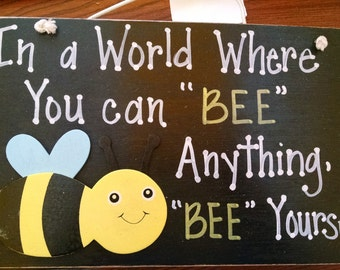 Teacher Wall decor outdoor indoor sign Bee ***sale***
