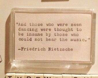 Friedrich Nietzsche Acrylic Fridge Magnet. Hand Typed Typewriter Quote