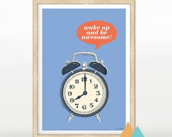 Illustration / post / message poster / wall decor / table format A4 * Wake up! *