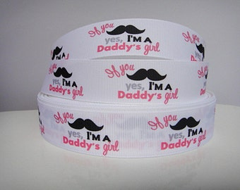 1 inch If you Mustache, I'm a Daddy's Girl on White  -  Printed Grosgrain Ribbon for Hair Bow