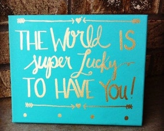 Painted quote canvas-8x10