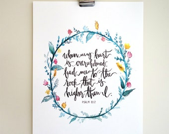 Psalm 61:2 Hand Lettered Art Print
