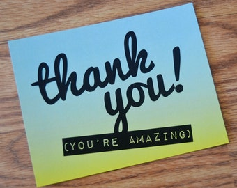 Thank You (You're Amazing) Note Card