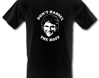 Don't HASSEL the HOFF David Hasselhoff Knightrider Baywatch Gildan Heavy Cotton t-shirt All Sizes Small - XXL (kids and adults)