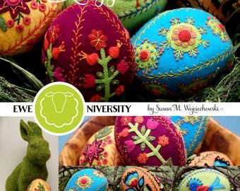 Appliqued and Embroidered Wool Eggs 3: Ewe-niversity Heirloom Pattern