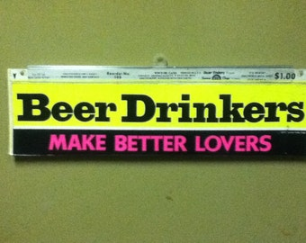 early 70's Bumper Sticker referencing beer