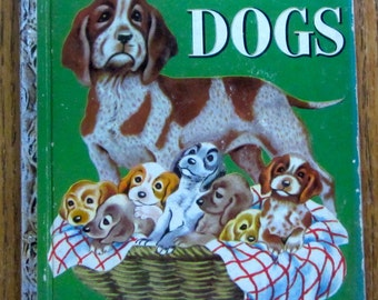 The Little Golden Book of Dogs 1952 Edition B