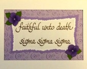 Sorority motto (Tri Sigma)-matted for 5x7 frame