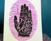 DO THE WORK linocut print in pink