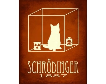 8x10 Schrodinger Sciece Art Print - Schrodinger's Cat Quantum Mechanics, Steampunk Rock Star Scientist Physics Poster, Geek Decor. Cat Art