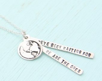 "OBAMA QUOTE necklace, ""We are the ones we've been waiting for,"" eco-friendly sterling silver. Handcrafted by Chocolate and Steel."