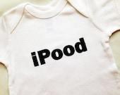 Baby onesie. iPood. Silk screened childrens sleeper.