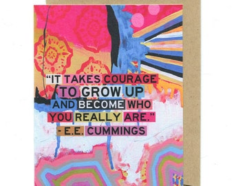 Courage To Be Who You Are greeting card