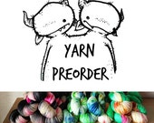 PREORDER - Hand Dyed Sock Yarn - 75/25 Superwash Merino Nylon - 462 yards