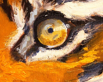 Tiger Eye Animal Portrait, Small 4x6, Original Feline Art, Tiny Canvas, Oil Painting, Wild Creature, Orange, Black, White, Gold, African Cat