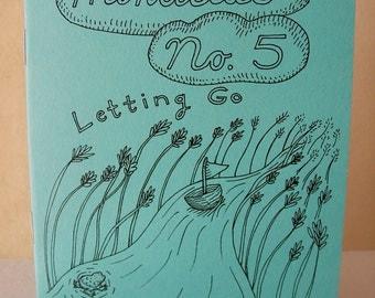 "Zine ""Minutiae No. 5: Letting Go"" // perzine / personal zine / illustration zine / art zine / richmond va / artist / anxiety / balance /"
