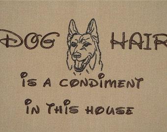 Dog Hair is a Condiment - Tea Towel - Kitchen Towel - Dish Towel - Home Decor -  German Shepherd