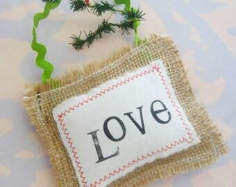 Love Handmade Burlap and Fabric Christmas Ornament