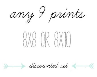 DISCOUNTED SET, You Choose Any Nine Photographs, 8x8 or 8x10, Gift Set, Home Decor, Photo Collection, 9 Prints