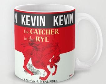 The Catcher in the Rye Mug, Customized mug, Birthday gift, Boyfriend Gift, Personalized Mugs, salinger gift, Holden Caulfield present