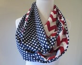 Patriotic Scarf - Patriotic Infinity Scarf - Red Chevron Scarf and Navy Polka Dot -4th of July- Veteran's Day Scarf