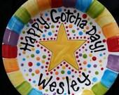 Happy Gotcha Day Plate - Colorful Personalized 10 Inch Ceramic Gotcha Day Plate