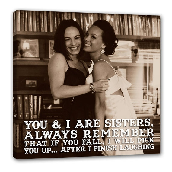 Holiday gift for her Personalized Gift Sisters, Siblings Custom Canvas Photo with Lyrics, Quotes on  Canvas 10X10