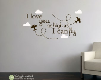 I Love You as High as I Can Fly with Plane - Typography Word Art - Vinyl Sticker - Inspirational Quote - Wall Decals - Stickers Decals 1768