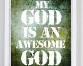 Awesome God Print, God Print, Scriptures, Religious Gift, Bible Verse, Christian Wall Art, Custom Christian Art, Grunge Jesus Inspired Print