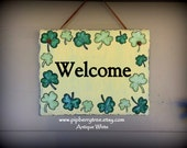 Hand Painted Decorative 7 x 9  Welcome Slate Sign with Shamrock/Clover Border