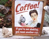 "TIN SIGN CABINET-WaLL storage-""CoFFee! If You're Not Shaking,You Need Another Cup.""-w/ hanging hardware,instructions-Medicine /Spice CaBiNeT"