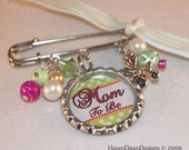 Mom To Be Pin, Grandmother To Be Pin, Personalized Gift, Mommy To Be,Granny To Be, Pin Brooch, Birth Announcement