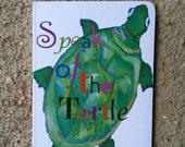 Speak of the Turtle- All proceeds go to SIDS