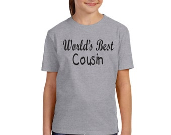 Custom shirts, Worlds Best Cousin, Sister, or brother Shirt, Cool T-shirts, Fun Graphic tees, Custom gifts, Personalized
