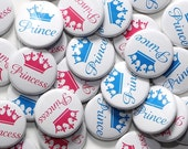 """50 Baby Shower 1"""" Pinbacks - Prince & Princess White - Gender Reveal Party Favors"""
