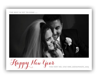 Custom Holiday Photo Card - New Years - The Best Is Yet To Come