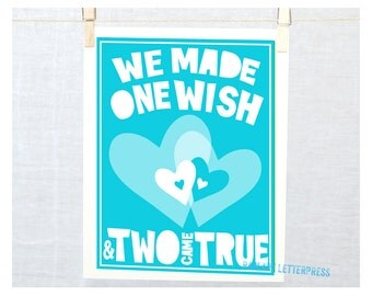TWINS, Nursery Decor, We made one wish and two came true, Baby Shower Gift