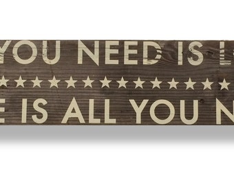 All You Need is Love Rustic Cedar Sign 5 x 25