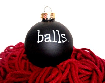 Funny christmas ornament, holiday, hand painted, balls, naughty, black white, gag gift, novelty, funny gift, for him, mens, snarky, grumpy
