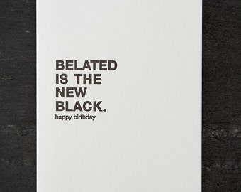 belated. letterpress card. #004