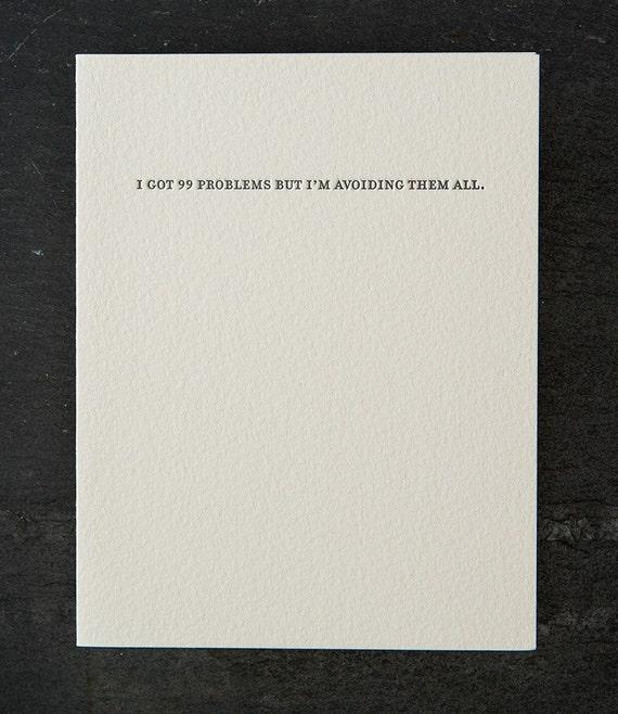 99 problems. letterpress card. #785