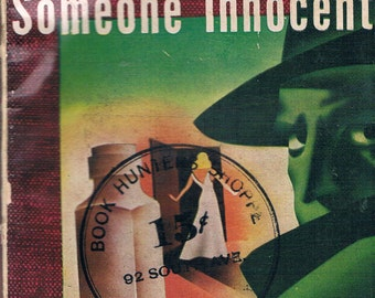 WANTED: SOMEONE INNOCENT, Rare Vintage Paperback, 1946