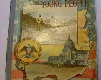 On Sale...1889 History of the United States for Young Americans Victorian 230 Illustrations Antique Book